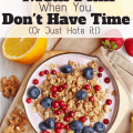 Many of us don't have time to meal plan, or we just hate it. Here's how to meal plan when you don't have time...