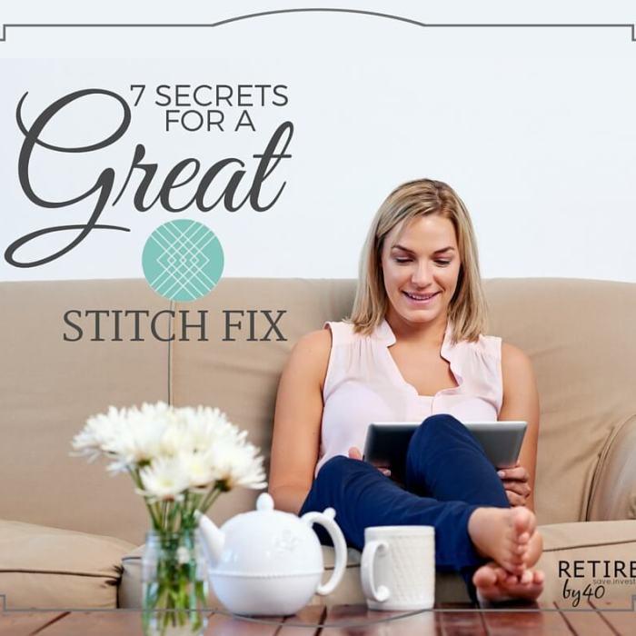 7 Secrets For A Great Stitch Fix
