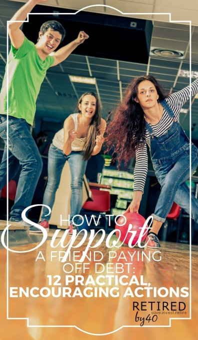 Debt payoff is a touchy subject: you want to help, but that could be offensive. Here are 12 suggestions for how to help a friend paying off debt that are practical and encouraging.