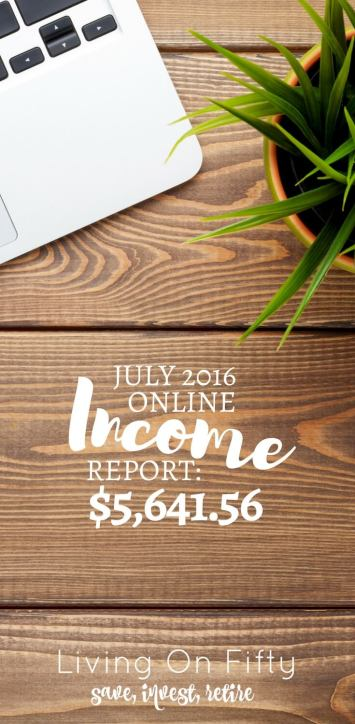 July 2016 Income Report; $5,641.56 in online income and working smarter not harder!