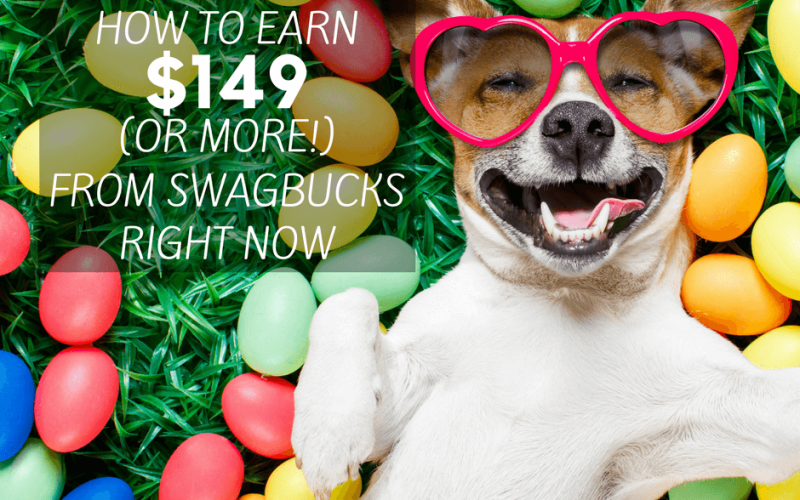 How To Earn $149 (or more!) From Swagbucks Right Now