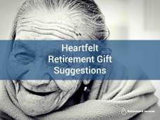 Heartfelt Retirement Gift Suggestions
