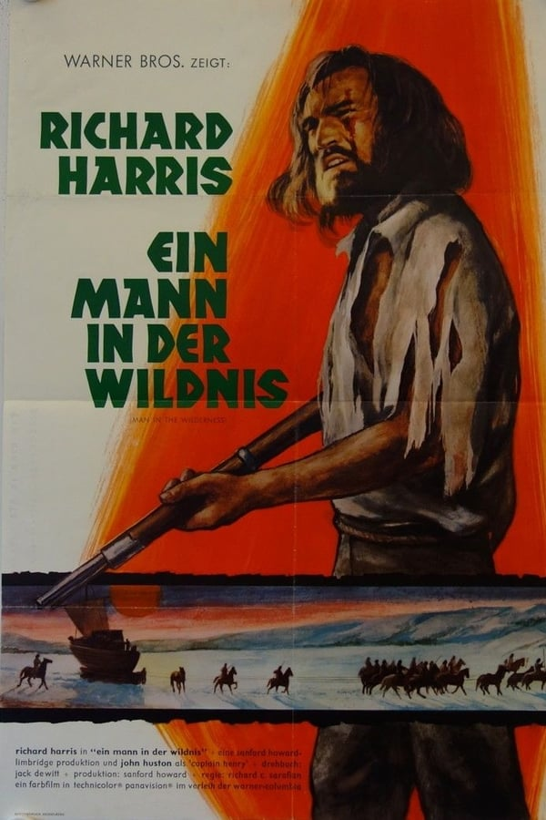 He was left for dead. He would not forget - Ein Mann in der Wildnis (1971)