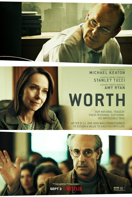 WORTH, (aka WHAT IS LIFE WORTH), US poster, from top: Michael Keaton, Amy Ryan, Stanley Tucci, 2020