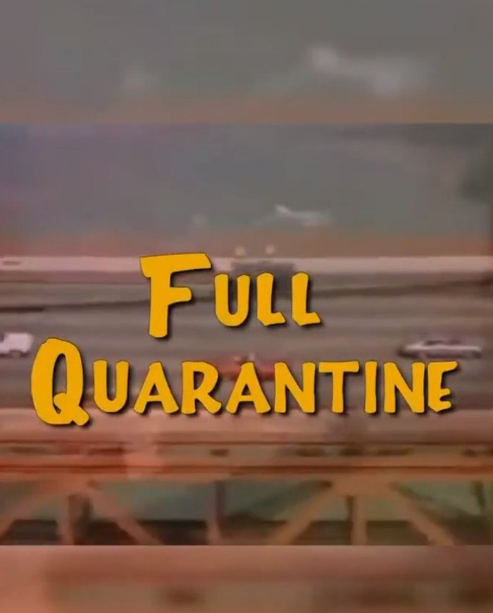full quarantine