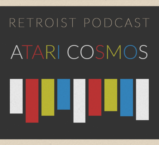 Retroist Atari Cosmos Podcast