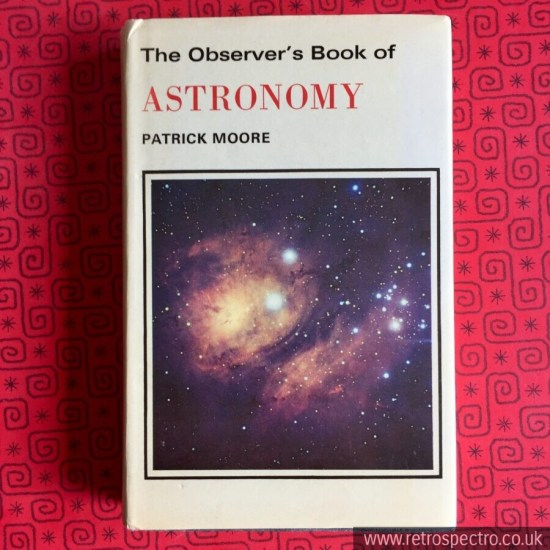 Observer's Book Of Astronomy - Patrick Moore. Blue hardback with dust jacket '78