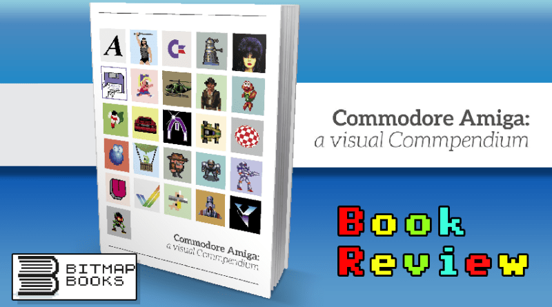 Commodore Amiga: A Visual Commpendium