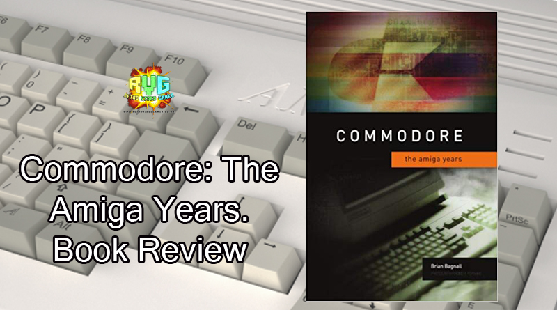 Commodore: The Amiga Years