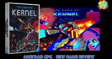 Dawn of Kernel – New Amstrad Game Review.