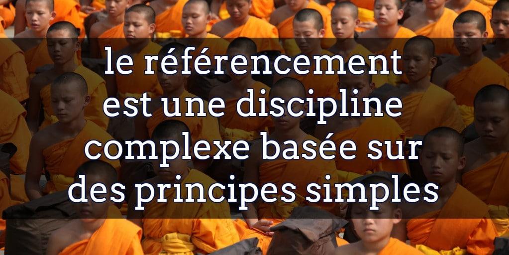 le référencement est une discipline complexe basée sur des principes simples