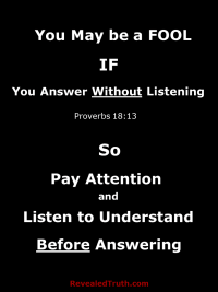 Listen to Understand Before You Answer