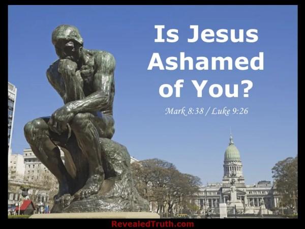 Are You Ashamed of Jesus?