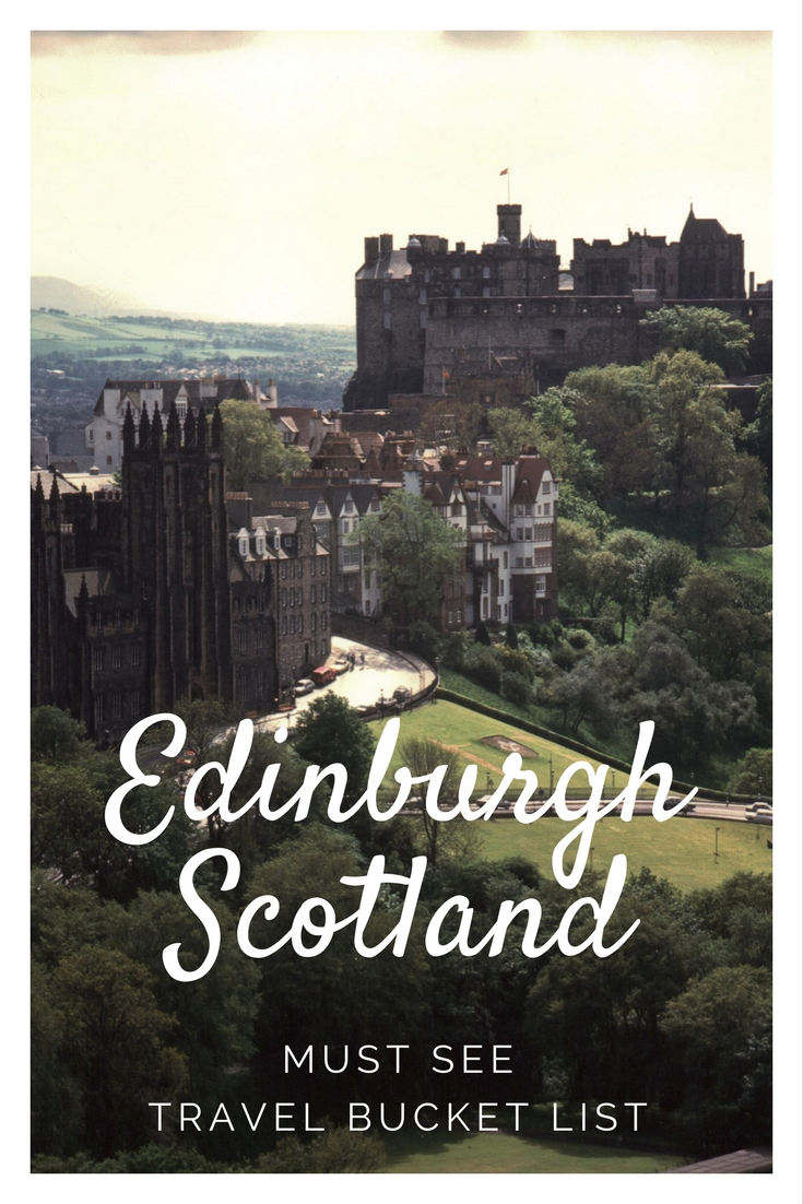 Edinburgh Scotland is a Must See Travel Bucketlist item.