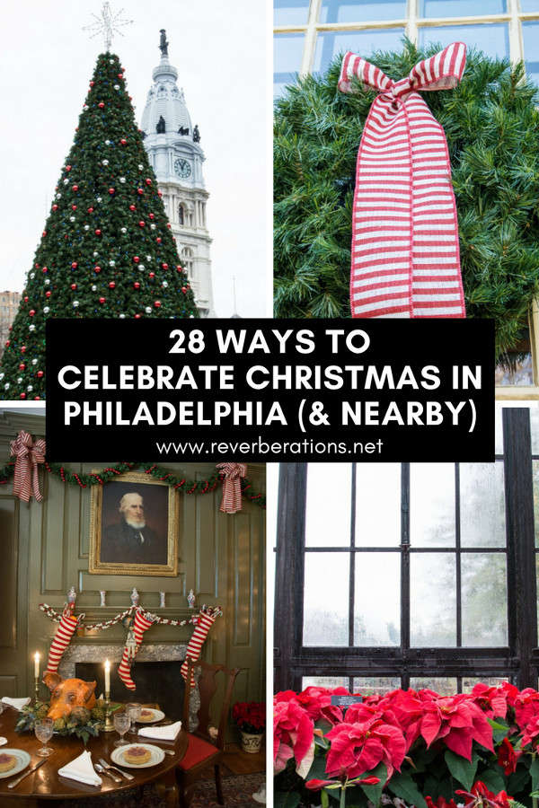 Celebrate the holidays! Here are 28 fun and festive things ways to get in the spirit of Christmas in Philadelphia and the surrounding area!