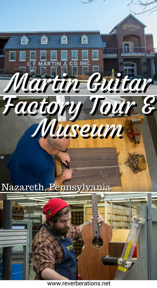Make the pilgrimage to Nazareth, Pennsylvania, to the C. F. Martin & Company. Inside the Martin Guitar factory tour and museum. #guitars #pennsylvania