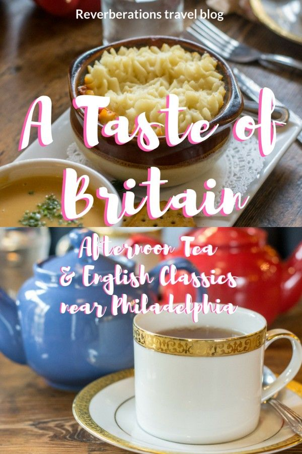 A Taste of Britain is your go-to place for afternoon tea or English classics. Located in Wayne, just outside of Philadelphia, the restaurant sells British groceries in addition to the tea and homemade food. #afternoontea #tea #philadelphia