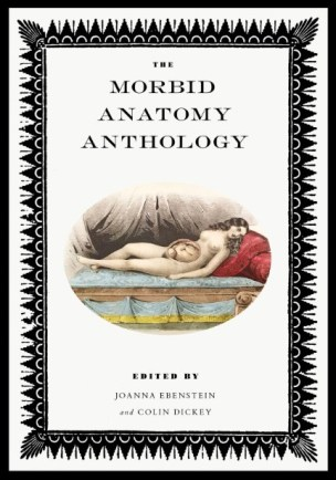 Morbid Anatomy Anthology