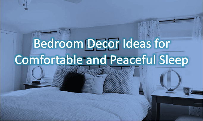 Bedroom Decor Ideas For Comfortable And Peaceful Sleep