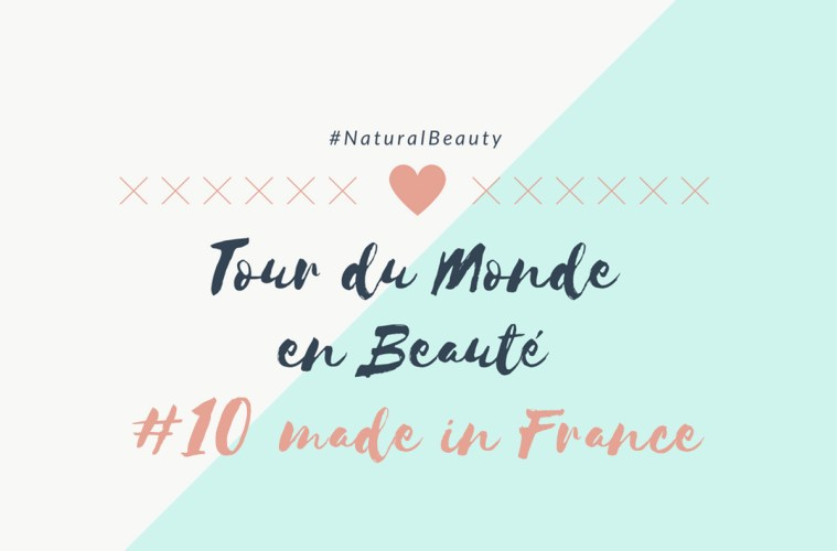 Tour du Monde en Beauté made in France