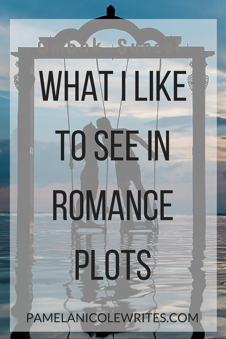 What I Like to See in A Romance Plot