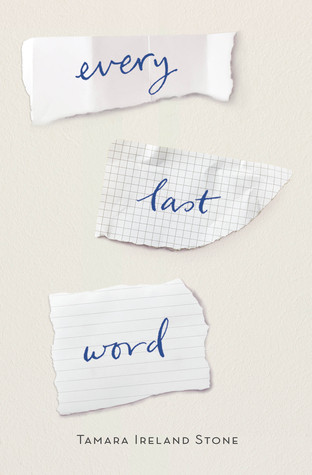Every Last Word, by Tamara Ireland Stone Blew My Mind