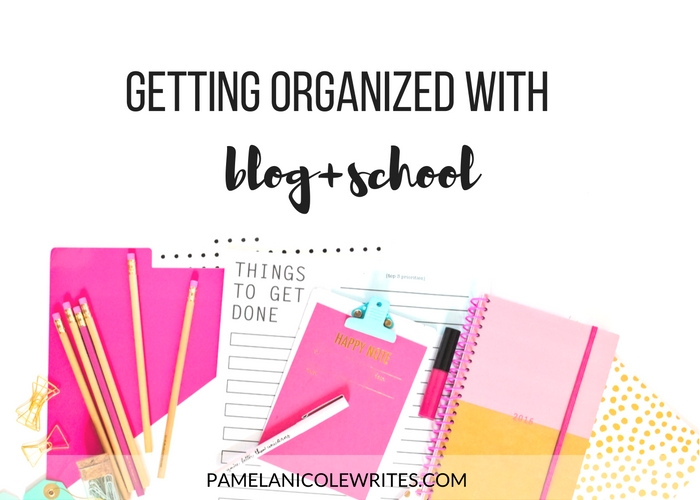 4 Practical Steps to Get Organized with Blog+School