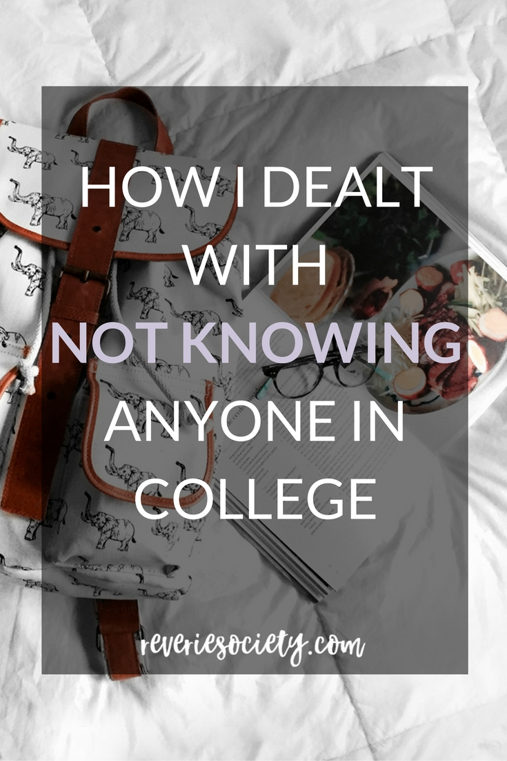 How I Dealt with Not Knowing Anyone in College