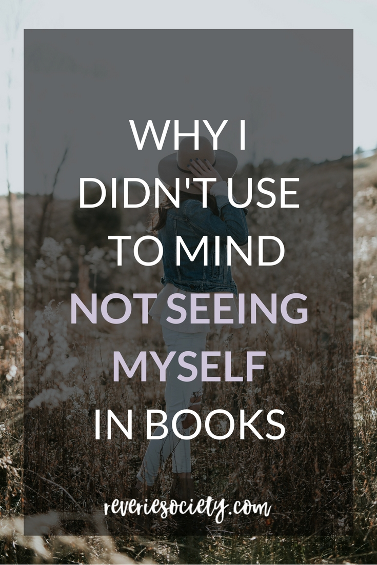 Why I didn't use to mind not seeing myself in books
