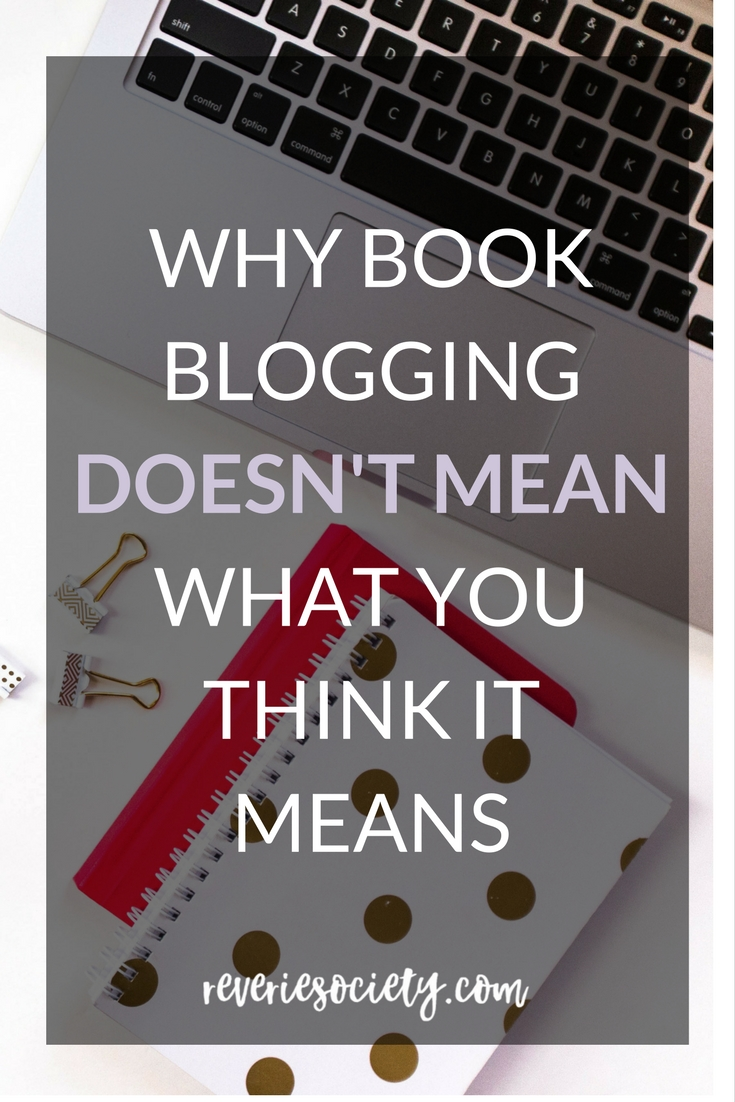 Why Book Blogging Doesn't Mean What You Think It Means