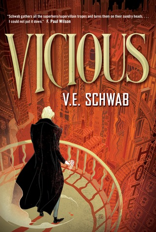 Vicious by V.E. Schwab | An Incredibly Satisfying Story