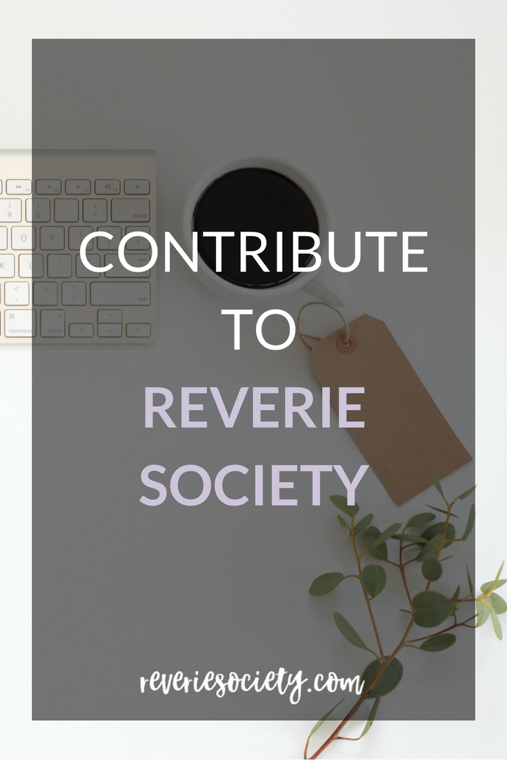 Contribute to Reverie Society!