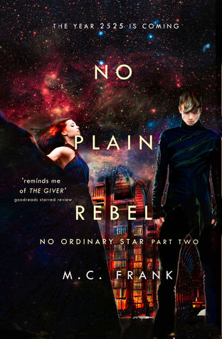 3 Reasons to Read No Plain Rebel by M.C. Frank