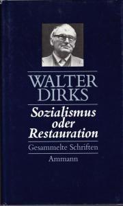 Die gesammelten Schriften von Walter Dirks sind im Zürcher Ammann Verlag erschienen. (Bild: Ammann Verlag/ZVAB)