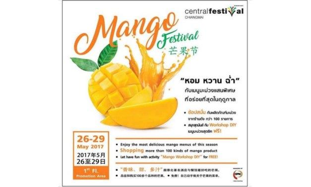 """ศูนย์การค้าเซ็นทรัลเฟสติวัล เชียงใหม่  ชวนเที่ยวเทศกาลมะม่วงที่คุณรอคอย รวมมะม่วงพันธุ์ดีที่สุดแห่งปี  """"หอม หวาน ฉ่ำ"""" ในงาน Mango Festival"""