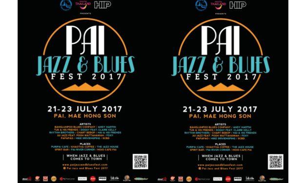 ชวนเที่ยวงาน 'PAI JAZZ & BLUES FEST 2017'  เทศกาลดนตรีเล็กๆ ในเมืองเล็กๆ อย่าง อ.ปาย จ.แม่ฮ่องสอน จัดโดยนิตยสาร HIP ร่วมกับ การท่องเที่ยวแห่งประเทศไทย (ททท.) สำนักงานแม่ฮ่องสอน