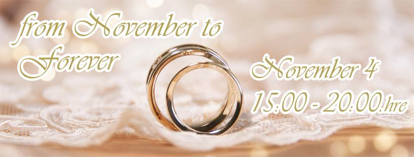"Wedding fair and Open House ""FROM NOVEMBER TO FOREVER"""