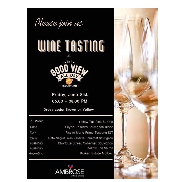 WINE TASTING มาจิบไวน์รสชาติพรีเมี่ยมที่ THE GOOD VIEW ALL DAY RESTAURANT
