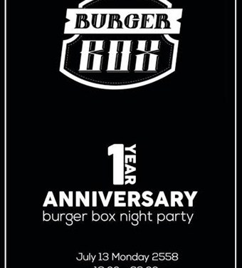 Burger Box จัดปาร์ตี้ครบรอบ 1 ปี งานนี้ซื้อ 1 แถม 1 และมีกิจกรรมอีกเพียบ!