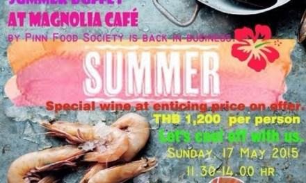 กลับมาอีกครั้งกับบุฟเฟ่ต์สุดหรรษาที่ Magnolia Café