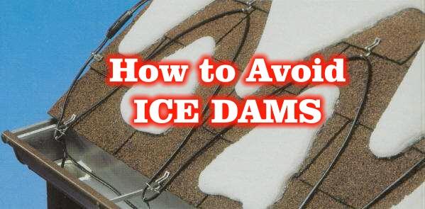 How to Avoid ICE DAMS!