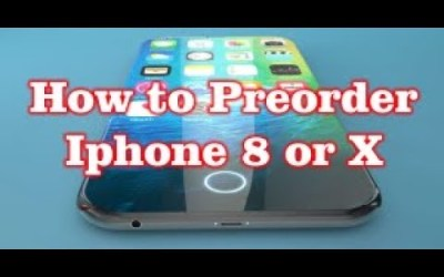 How to Preorder Iphone 8 / X