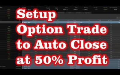 Simple Setup Option Trade and Auto Close at 50% Profit on Tastyworks