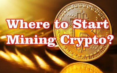 Where to Start Mining Crypto?