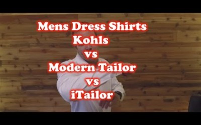 Men's Dress Shirts – Kohls Vs Modern Tailor Vs iTailor Review