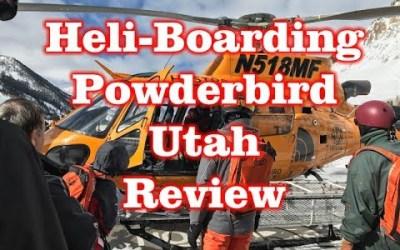 Heli-Boarding PowderBird Utah Review