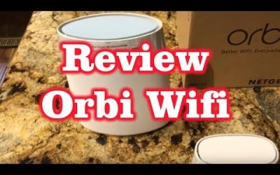 Review of Netgear Orbi Whole House Wifi System