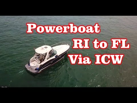 Powerboat from RI to FL via ICW – Intercoastal Water Way – First Time
