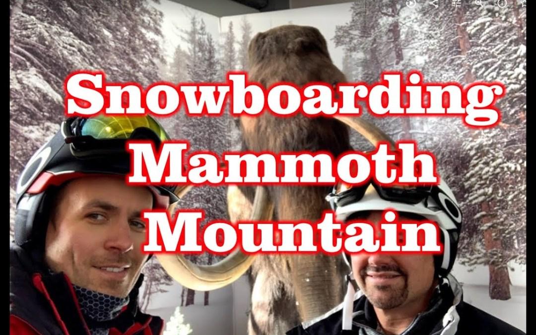 Snowboarding Mammoth Mountain – California Review – IKON Pass West Coast Trip!
