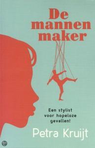 De Mannenmaker - Petra Kruijt